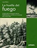 img - for La Huella Del Fuego book / textbook / text book