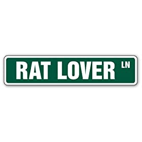 RAT LOVER -Street Sign- rats mouse breeder pet signs