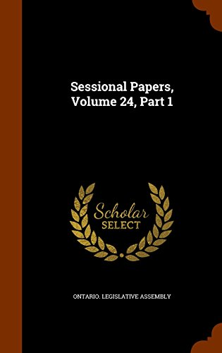 Sessional Papers, Volume 24, Part 1