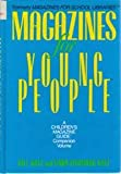 Magazines for Young People: A