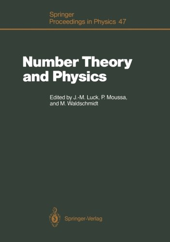 Number Theory and Physics: Proceedings of the Winter School, Les Houches, France, March 7-16, 1989 (Springer Proceedings