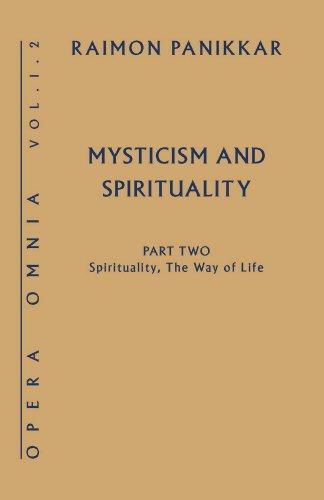 Misticismo y espiritualidad: espiritualidad, el estilo de vida (Opera Omnia)