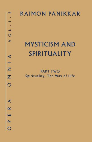 Mysticism and Spirituality: Spirituality, the Way of Life (Opera Omnia)