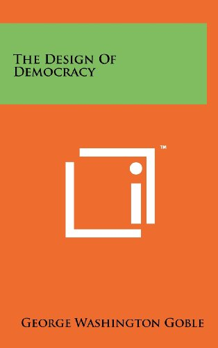The Design of Democracy