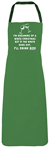im-dreaming-of-a-white-christmas-but-if-the-white-runs-out-ill-drink-red-emerald-apron
