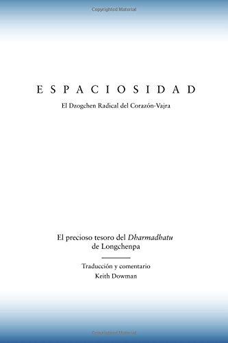Espaciosidad: El precioso tesoro del Dharmadhatu de Longchenpa