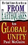 From Earthquakes to Global Unity: The End Times Have Begun