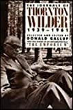 img - for The Journals of Thornton Wilder, 1939-1961 book / textbook / text book