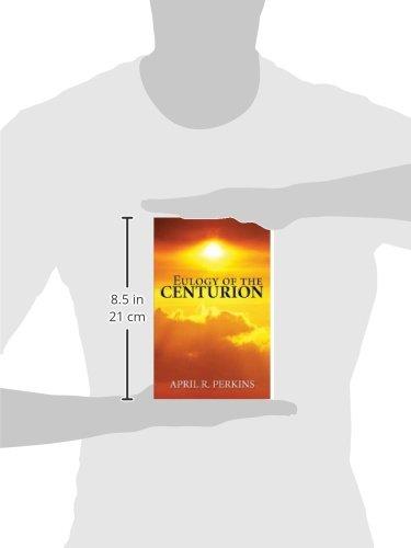 Eulogy of the Centurion