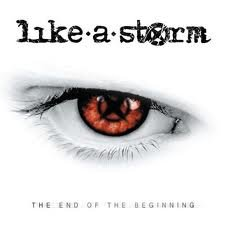The End Of the Beginning by Like A Storm