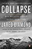 Collapse: How Societies Choose to Fail or Succeed (0143036556) by Diamond, Jared