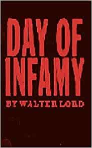 day of infamy by walter lord essay