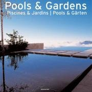 Pools & Gardens (Evergreen Series)