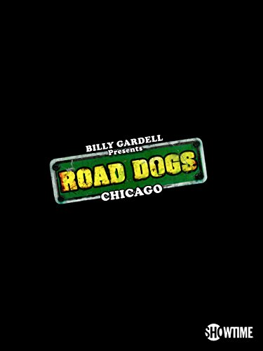 Billy Gardell Presents Road Dogs: Chicago