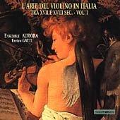 L'Arte Del Violino In Italia Vol 1