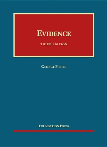 Evidence, 3D (University Casebook Series) (English And English Edition)
