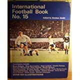 International Football Book: No. 15by T.Stratton Smith