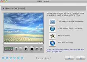 Seamless integration with iTunes, iMovie and iDVD.