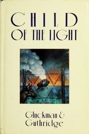 Child of the Light: The Madagascar Manifesto by Janet Berliner, George Guthridge and Gluckman
