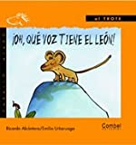 img - for  Oh, qu  voz tiene el le n! (Caballo alado series Al trote) book / textbook / text book