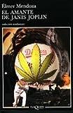 img - for EL AMANTE DE JANIS JOPLIN book / textbook / text book