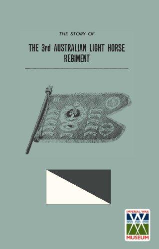 STORY OF THE 3rd AUSTRALIAN LIGHT HORSE REGIMENT