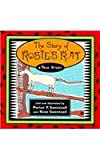 img - for The Story of Rosie's Rat: A True Story book / textbook / text book