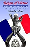 img - for Reign of Virtue: Mobilizing Gender in Vichy France (Women in Culture and Society) by Miranda Pollard (1998-12-01) book / textbook / text book