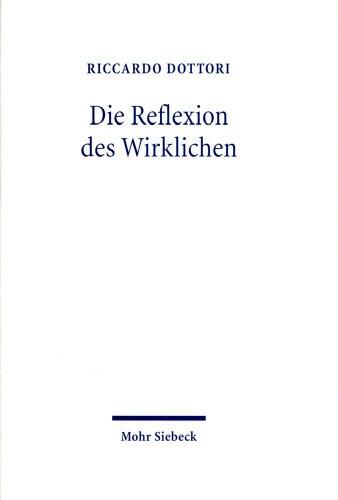 Die Reflexion des Wirklichen: Zwischen Hegels absoluter Dialektik und der Philosophie der Endlichkeit von M. Heidegger und H.G. Gadamer