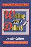 Writing for Dollars (0824603729) by John McCollister