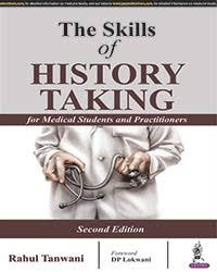The Skill of History Taking for Medical Students and Practitioners