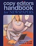 Copy Editors Handbook for Newspapers