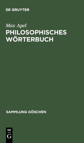 Philosophisches Wörterbuch. (Sammlung Gaschen)