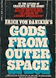 Gods From Outer Space - Bantam #Q7276 (0553072765) by Von Daniken, Erich