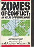 Zones of Conflict: An Atlas of Future...