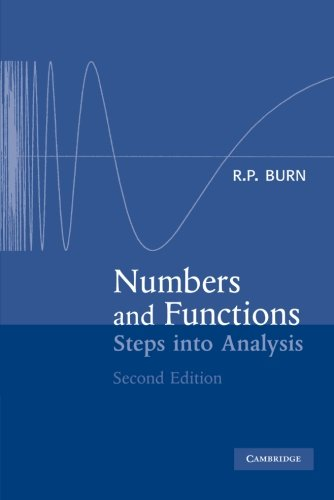 Numbers And Functions: Steps Into Analysis