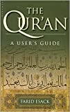 img - for The Qur'an A User's Guide Publisher: Oneworld book / textbook / text book