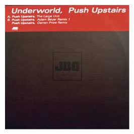 Underworld - Push The Snake