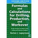 Post image for Formulas and Calculations for Drilling, Production and Workover, Second Edition