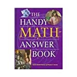 The Handy Math Answer Book (0780809629) by Thomas E. Svarney