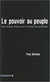 Le pouvoir au peuple par Yves Sintomer