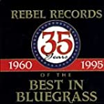 Rebel Records: 35 Years of the Best i...