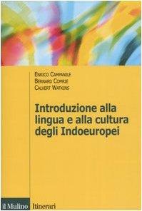 Introduzione alla lingua e alla cultura degli Indoeuropei