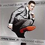 Michael Buble Crazy Love [Hollywood Edition]
