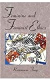 img - for Feminine and Feminist Ethics book / textbook / text book