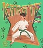 img - for Karate in Action (Sports in Action) book / textbook / text book