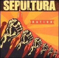 Nation + 5 Bonus Tracks by Sepultura