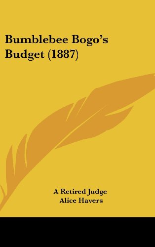 Bumblebee Bogo's Budget (1887)