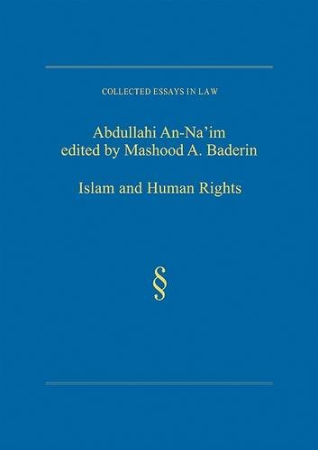 Islam and Human Rights (Collected Essays in Law)