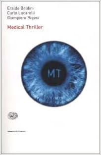 MEDICAL THRILLER (CARLO LUCARELLI-ERALDO BALDINI-GIANPIERO RIGOSI)